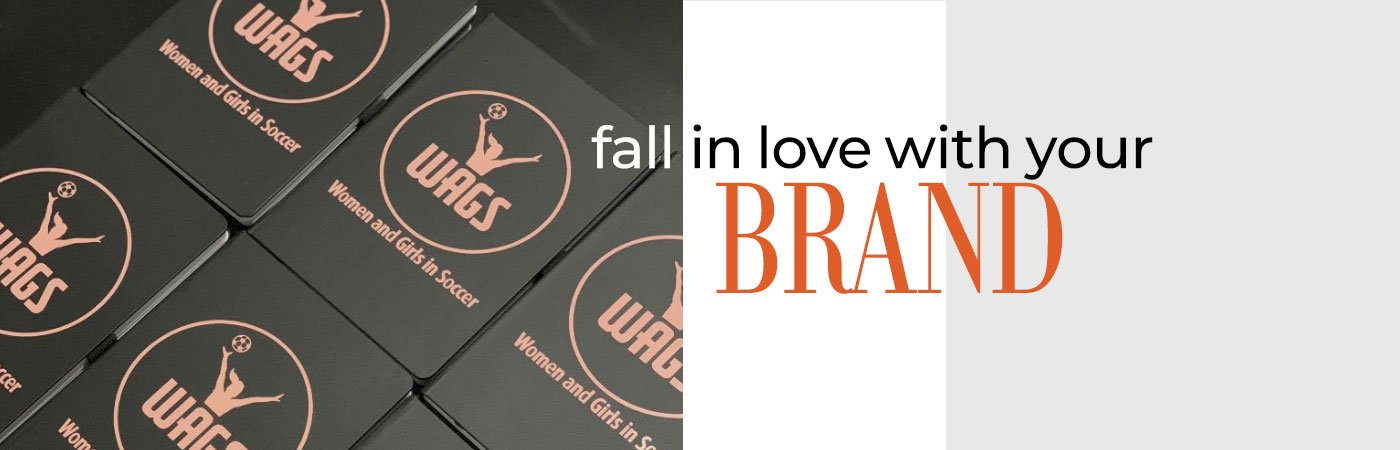 fall in love with your brand
