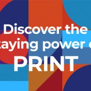 discover the staying power of print